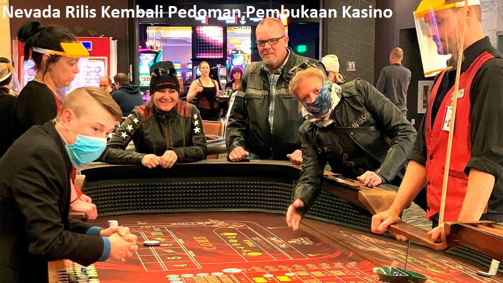 Nevada Rilis Kembali Pedoman Pembukaan Kasino